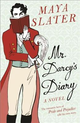 Mr Darcy's Diary by Maya Slater image