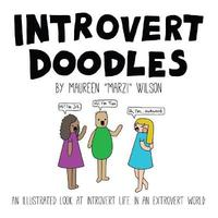 "Introvert Doodles by Maureen ""Marzi"" Wilson"