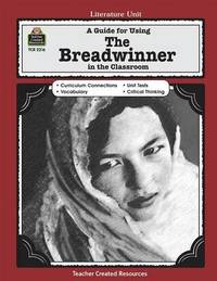 A Guide for Using the Breadwinner in the Classroom by Melissa Hart image