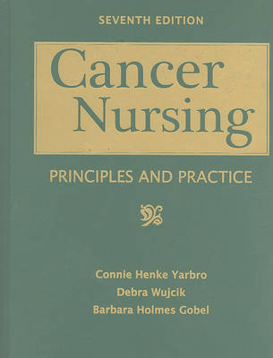 Cancer Nursing: Principles And Practice by Connie Henke Yarbro image
