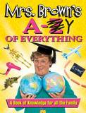Mrs. Brown's A to Y of Everything by Brendan O'Carroll