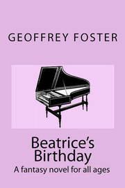 Beatrice's Birthday by Geoffrey Foster