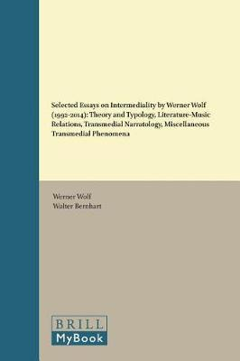 Selected Essays on Intermediality by Werner Wolf (1992-2014) by Werner Wolf image