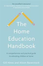 The Home Education Handbook by Gill Hines