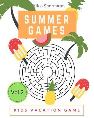 Summer Games by Alice Shermann