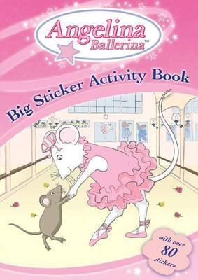 Angelina Ballerina: Big Sticker Activity Book image