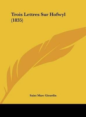 Trois Lettres Sur Hofwyl (1835) by Saint-Marc Girardin image