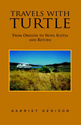 Travels with Turtle by Harriet Denison