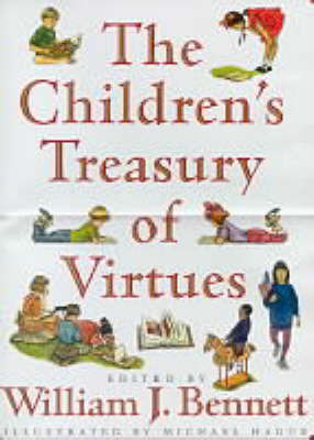The Children's Treasury of Virtues by Michael Hague
