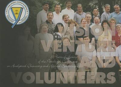 Vision, Venture and Volunteers by Judith Wright