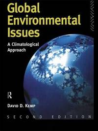 Global Environmental Issues by David D Kemp image