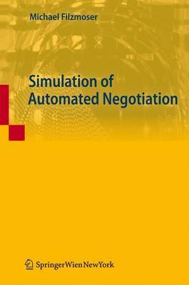 Simulation of Automated Negotiation by Michael Filzmoser