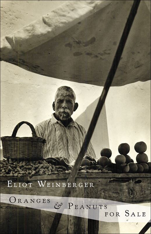 Oranges & Peanuts for Sale by Eliot Weinberger