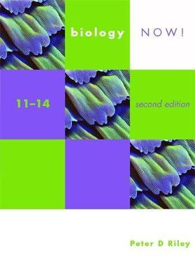 Biology Now! 11-14 2nd Edition Pupil's Book by Peter Riley image