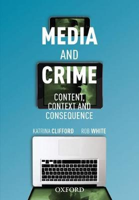 Media and Crime by Katrina Clifford image