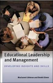Educational Leadership and Management: Developing Insights and Skills by Derek Glover image