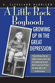 A Little Rock Boyhood by A Cleveland Harrison image
