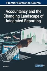 Accountancy and the Changing Landscape of Integrated Reporting by Ioana Dragu