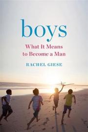 Boys by Rachel Giese