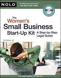 The Women's Small Business Start-Up Kit: A Step-By-Step Legal Guide by Peri Pakroo image