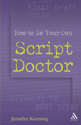 How to be Your Own Script Doctor by Jennifer Kenning image