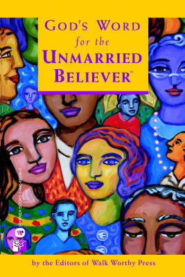 Gods Word for the Unmarried Belie