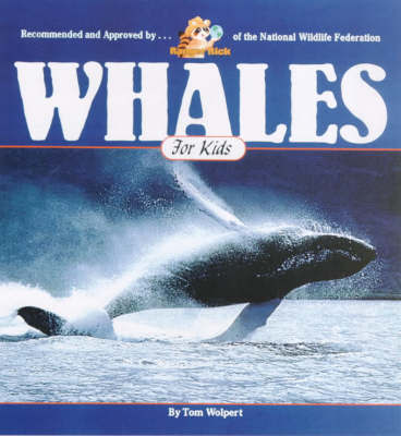Whales for Kids by Tom Wolpert