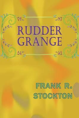 Rudder Grange by Frank .R.Stockton
