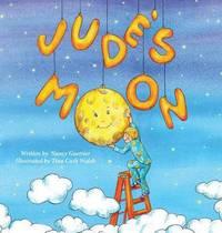 Jude's Moon by Nancy Guettier