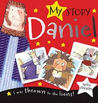 My Story: Daniel by Thomas Nelson