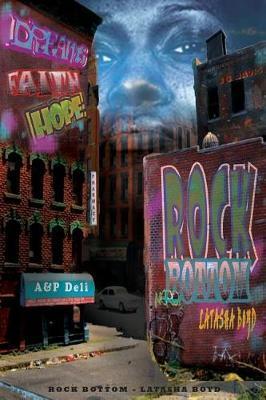 Rock Bottom by Latasha Boyd