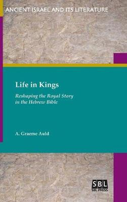 Life in Kings by A.Graeme Auld