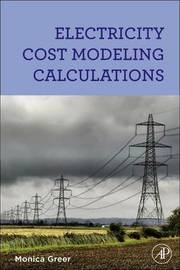 Electricity Cost Modeling Calculations by Monica Greer