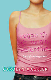 Vegan, Virgin, Valentine by Carolyn Mackler image