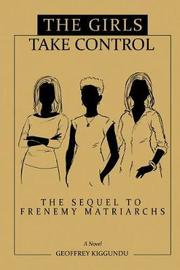 The Girls Take Control by MR Geoffrey Kiggundu image