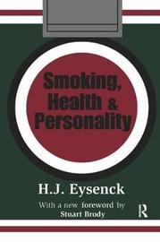 Smoking, Health and Personality by Hans Eysenck image