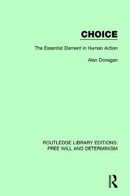 Choice by Alan Donagan