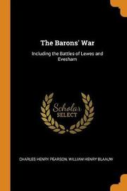 The Barons' War by Charles Henry Pearson
