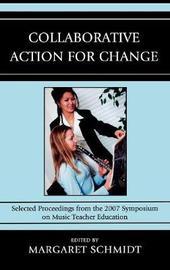 Collaborative Action for Change by Margaret Schmidt image