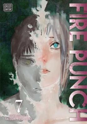 Fire Punch, Vol. 7 by Tatsuki Fujimoto