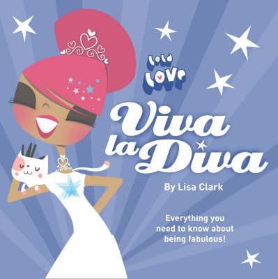 Viva La Diva! by Lisa Clark image