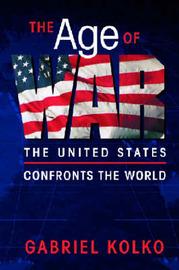 The Age of War by Gabriel Kolko image