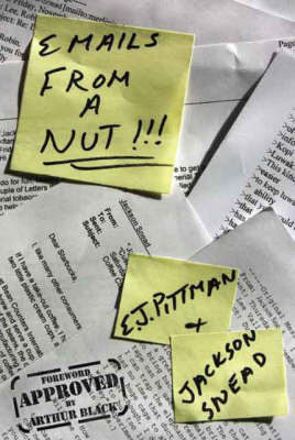 Emails from a Nut!!! by E.J. Pittman image