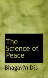 The Science of Peace by Bhagavn Ds image