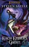 Fireborn: Each Ember's Ghost by Steven Savile