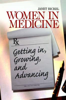 Women in Medicine by Janet Bickel