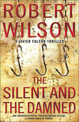 Silent and the Damned by Robert Wilson