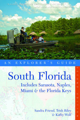 Explorer's Guide South Florida by Sandra Friend image