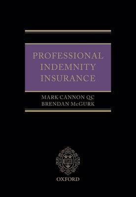 Professional Indemnity Insurance by Mark Cannon, QC