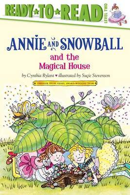 Annie and Snowball and the Magical House by Cynthia Rylant image